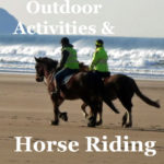 Horse riding and other outdoor activities
